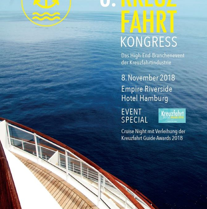 8. Kreuzfahrtkongress: Das High-End-Branchenevent der Kreuzfahrtindustrie